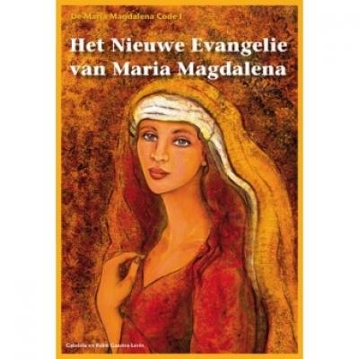 De Maria Magdalena Code I Het nieuwe evangelie van Maria Magdalena
